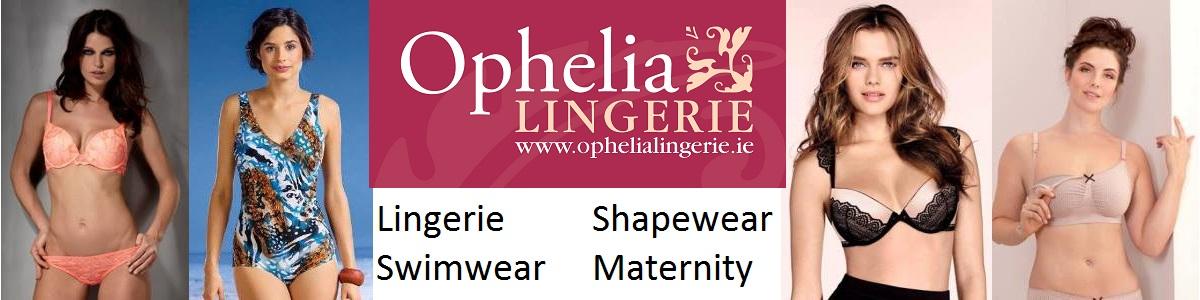 Ophelia Lingerie, Sligo